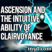 Ascension and the Intuitive Ability of Clairvoyance