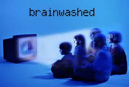 When Brainwashing Begins…