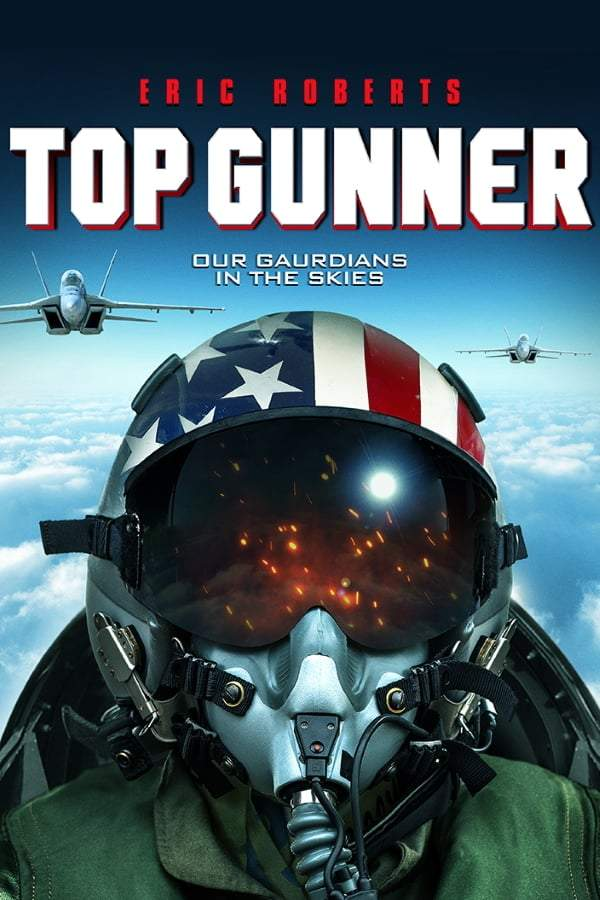 DOWNLOAD MOVIE: TOP GUNNER