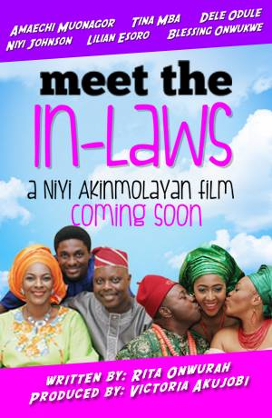 DOWNLOAD: MEET THE IN-LAWS NOLLYWOOD MOVIE