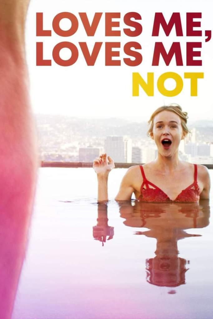 DOWNLOAD MOVIE :Loves Me, Loves Me Not (2019) DOWNLOAD