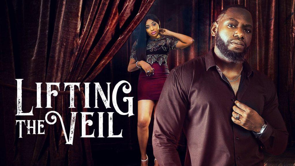 NOLLYWOOD MOVIE: Lifting The Veil