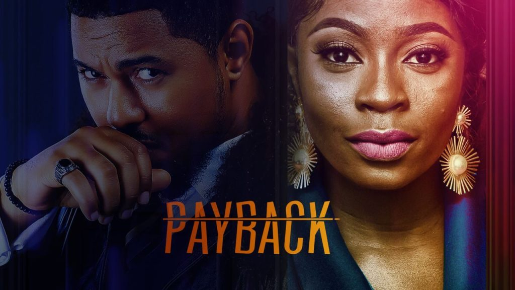 NOLLYWOOD MOVIE: Payback
