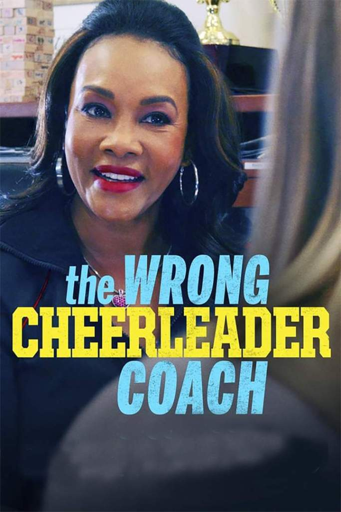 DOWNLOAD MOVIE: The Wrong Cheerleader Coach (2020)