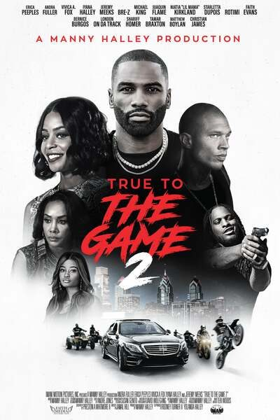 DOWNLOAD MOVIE: True to the Game 2 (2020)