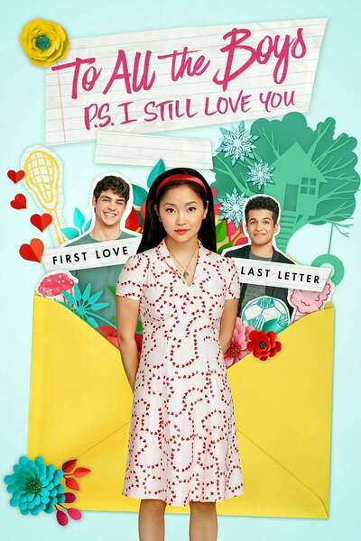 DOWNLOAD MOVIE: To All the Boys: P.S. I Still Love You (2020)