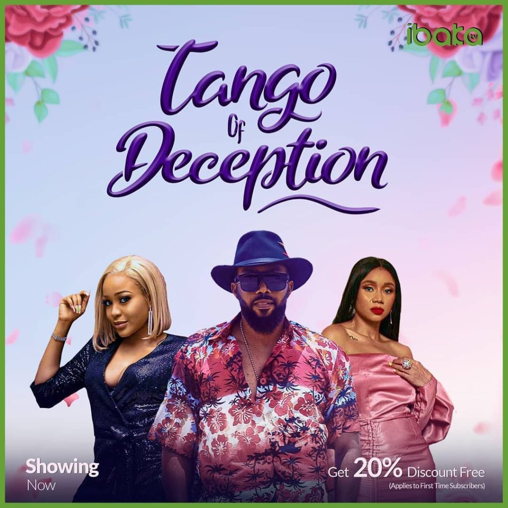 DOWNLOAD MOVIE: Tango Of Deception – Nollywood