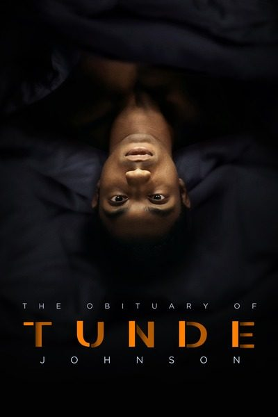 DOWNLOAD MOVIE: The Obituary of Tunde Johnson (2021)