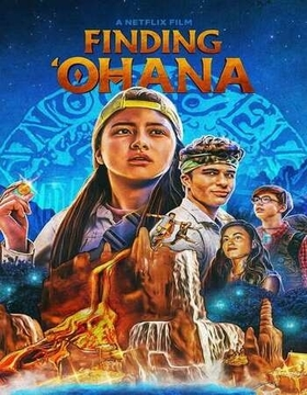 DOWNLOAD MOVIE: Finding 'Ohana (2021)