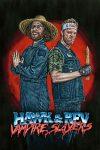 Hawk and Rev: Vampire Slayers (2020)