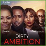 Dirty Ambition – Nollywood