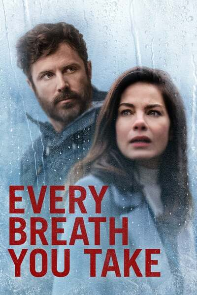 DOWNLOAD MOVIE: Every Breath You Take (2021)
