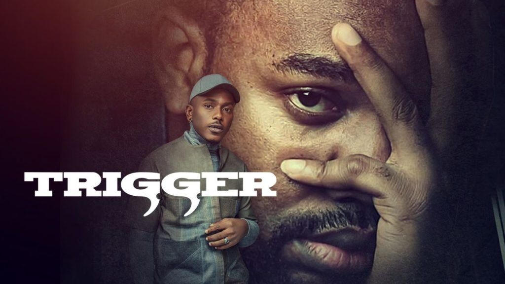 DOWNLOAD MOVIE: Trigger – Nollywood