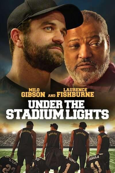DOWNLOAD MOVIE: Under the Stadium Lights (2021)