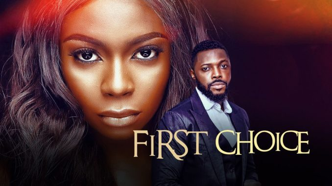 DOWNLOAD MOVIE: First Choice