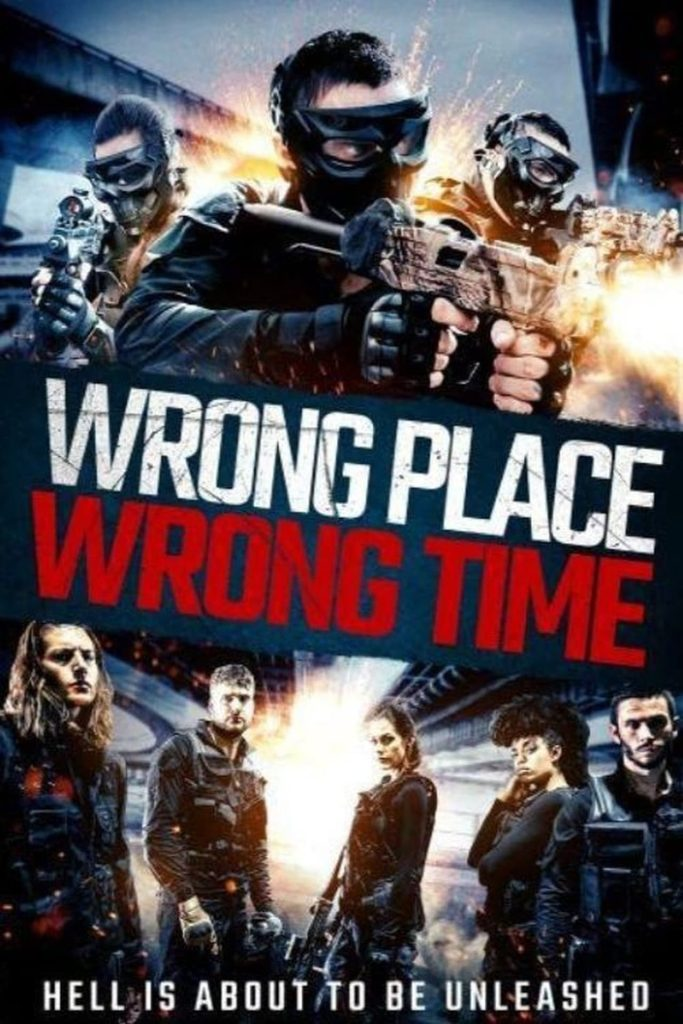 DOWNLOAD MOVIE: Wrong Place, Wrong Time (2021)