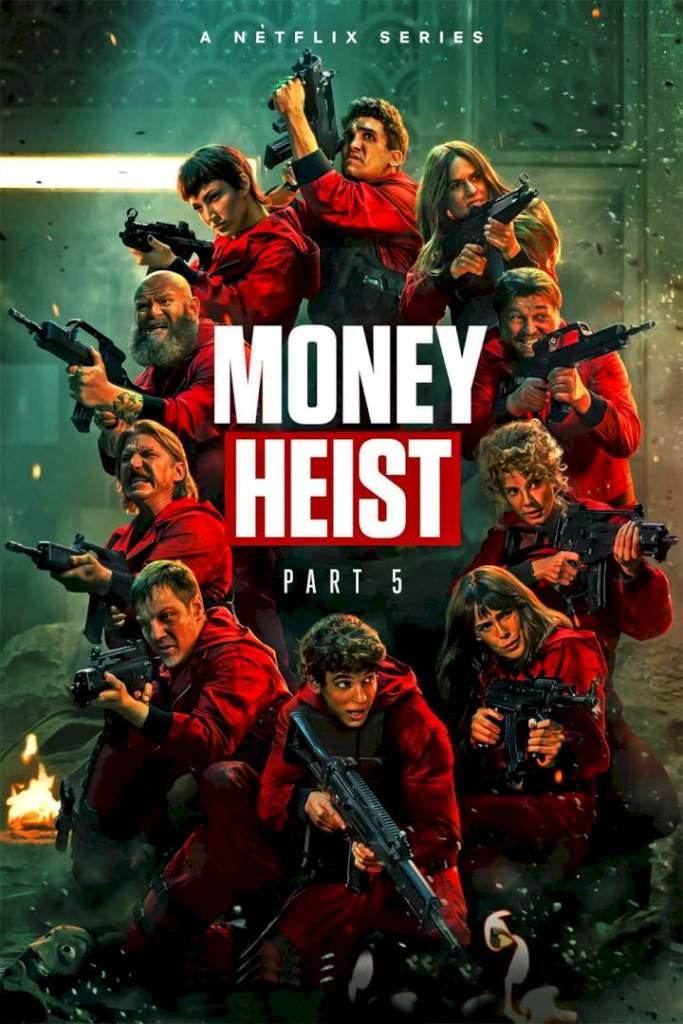 DOWNLOAD MOVIE: Money Heist : Part 5