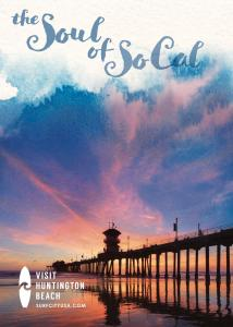 """Vistit Huntington Beach has unveiled a new marketing platform calling """"the Soul of SoCal."""" It will be introduced to visitors and tourists during the year in a variety of media."""