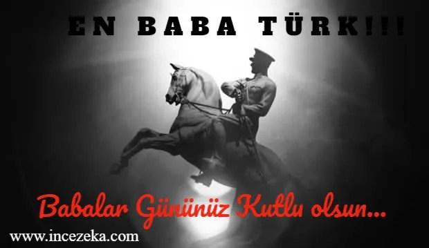 Atatürk'lü Babalar Günü Mesajları; Resimli sözlü 2021, En baba türk, Atatürk sloganıyla açtığımız 2021 babalar günü mesajları içerisinde sadece Babalar günü mesajları Atatürk vardır.