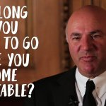 Kevin O'Leary: You Have 36 Months to Prove Your Business Is Worth Pursuing
