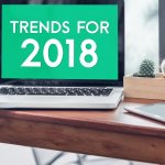 4 Trends in Online Marketing Business Owners Need to Watch for in 2018