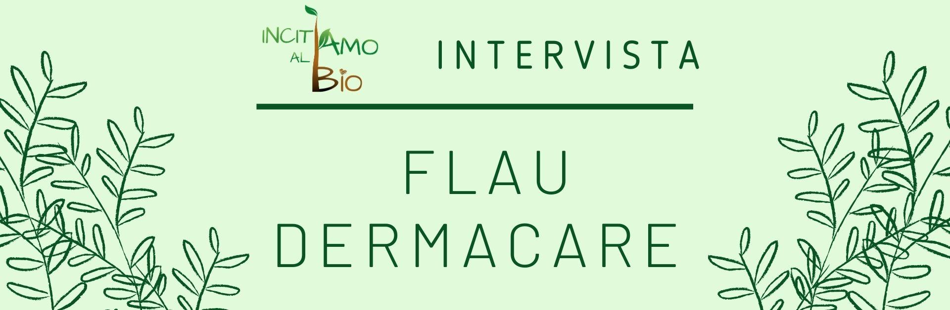 Immagine in evidenza intervista a Flau Dermacare