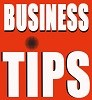 Business tips, marketing tips