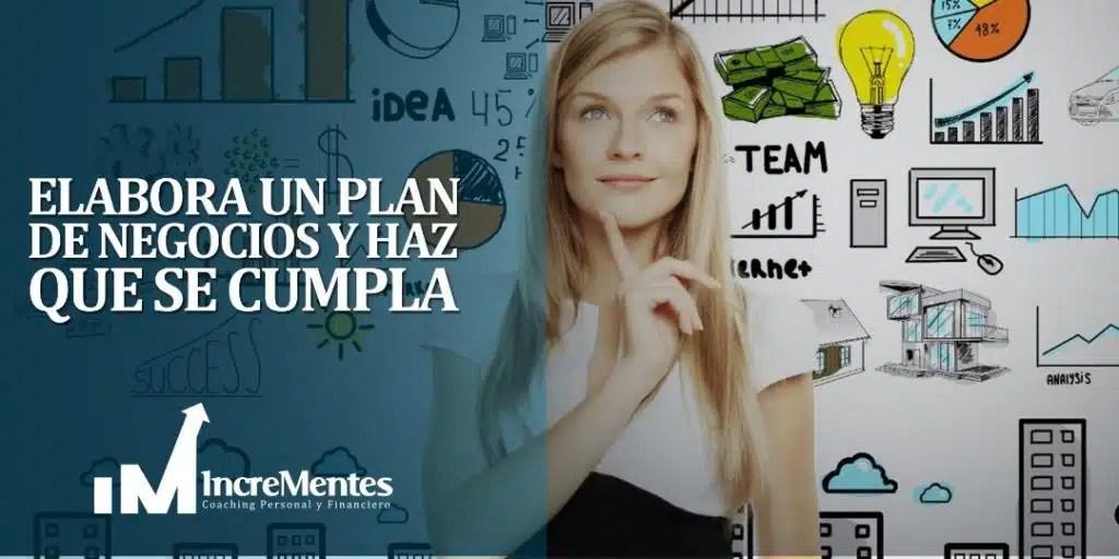 ¿Como elaborar un plan de negocio y hacer que se cumpla?