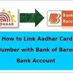 link Aadhar Card with Bank of Baroda Bank Account