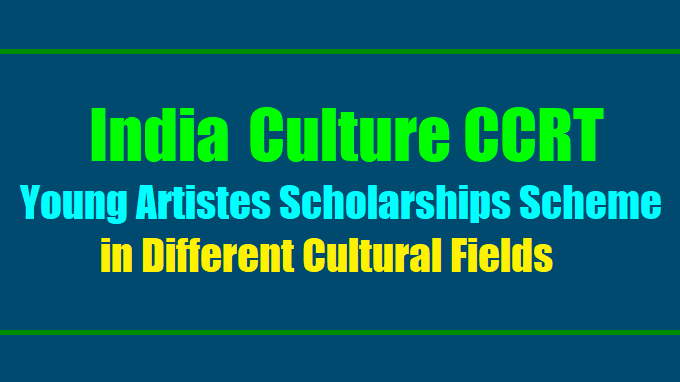 CCRT Scholarships for Young Artistes
