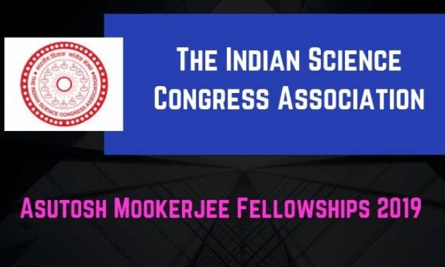 Asutosh Mookerjee Fellowships of ISCA 2019