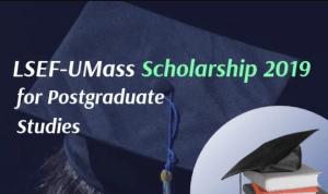 LSEF-UMass Scholarship 2019 for Postgraduate Studies