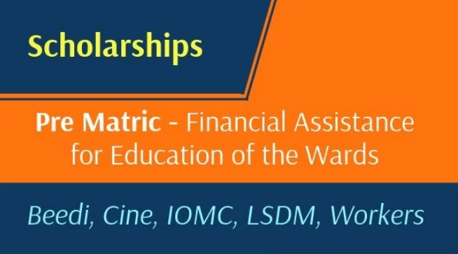 Pre-Matric Financial Assistance Scheme for Education of the Wards of Beedi Cine IOMC LSDM Workers 2019