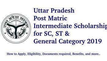 Post Matric Intermediate Scholarship for SC, ST & General Category, Uttar Pradesh 2019-20