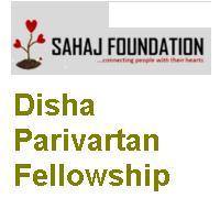 Disha Parivartan Fellowship 2019 by Sahaj Foundation