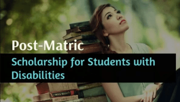 Post- Matric Scholarship Scheme for Students with Disability 2019