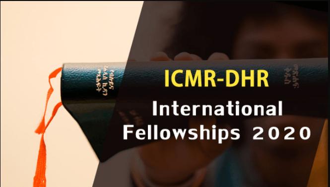 ICMR-DHR International Fellowships 2020-21, Application, Dates