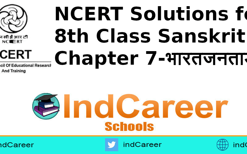 NCERT Solutions for 8th Class Sanskrit: Chapter 7-भारतजनताडहम्