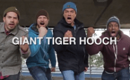 Giant Tiger Hooch