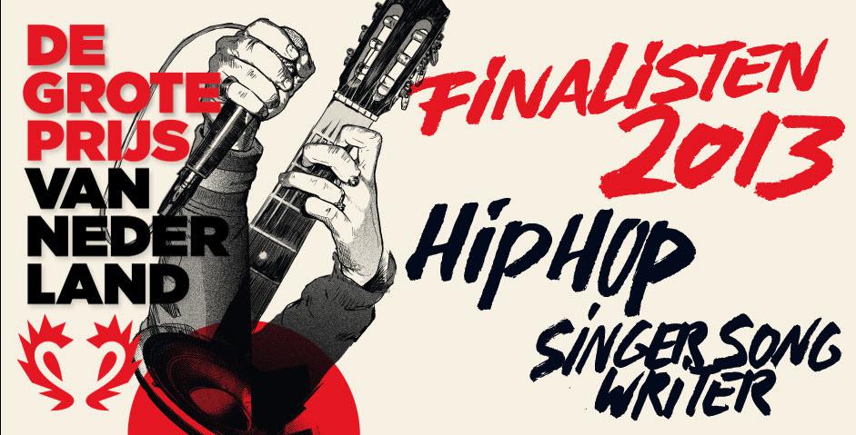 Grote Prijs van Nederland 2013 finale Hiphop en Singer-songwriter
