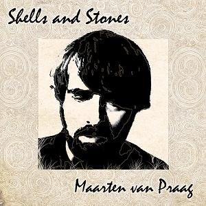 Maarten van Praag-Shells And Stones