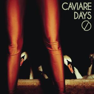 Caviare Days-Caviare Days