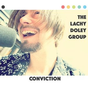 The Lachy Doly Group-Conviction
