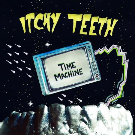 Itchy Teeth