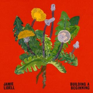 jamie-lidell-building-a-beginning