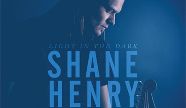 Shane Henry Nieuw Album Light In The Dark