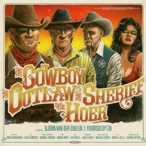 Björn van der Doelen-De Cowboy, De Outlaw, De Sheriff & De Hoer