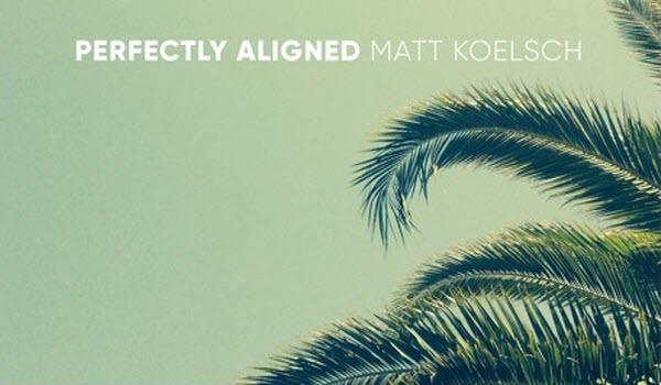 Matt Koelsch Perfectly Alligned