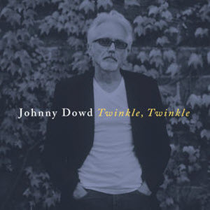 Johnny Dowd-Twinkle Twinkle Artwork