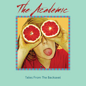 The Academic-Tales From The Back Seat